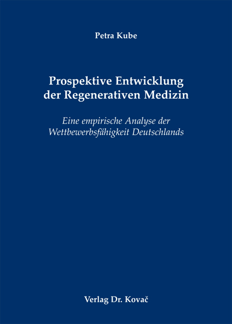 Cover: Prospektive Entwicklung der Regenerativen Medizin