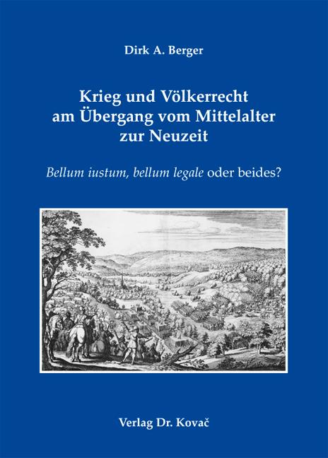 Cover: Krieg und Völkerrecht am Übergang vom Mittelalter zur Neuzeit