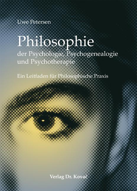 Cover: Philosophie der Psychologie, Psychogenealogie und Psychotherapie