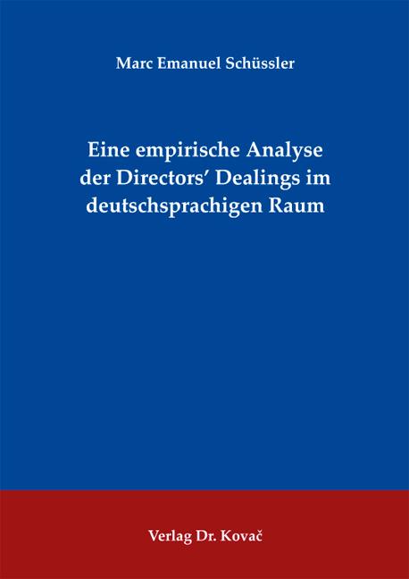 Cover: Eine empirische Analyse der Directors' Dealings im deutschsprachigen Raum