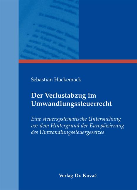 Cover: Der Verlustabzug im Umwandlungssteuerrecht
