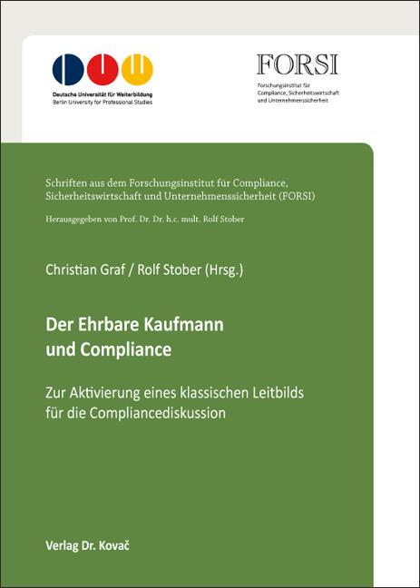 Cover: Der Ehrbare Kaufmann und Compliance