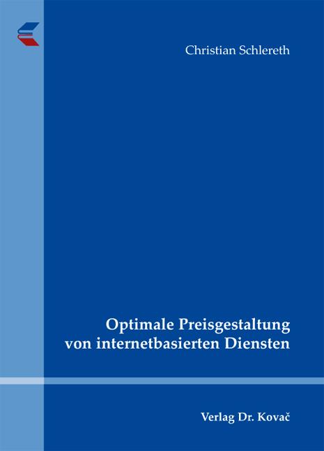 Cover: Optimale Preisgestaltung von internetbasierten Diensten