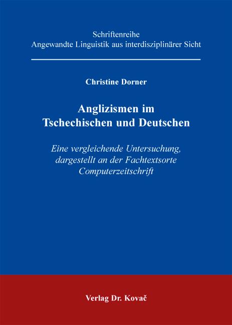 Cover: Anglizismen im Tschechischen und Deutschen