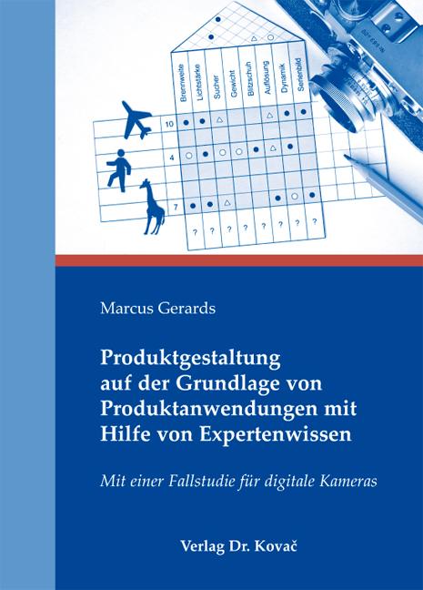 Cover: Produktgestaltung auf der Grundlage von Produktanwendungen mit Hilfe von Expertenwissen