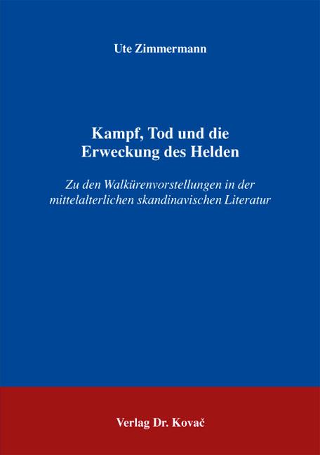 Cover: Kampf, Tod und die Erweckung des Helden