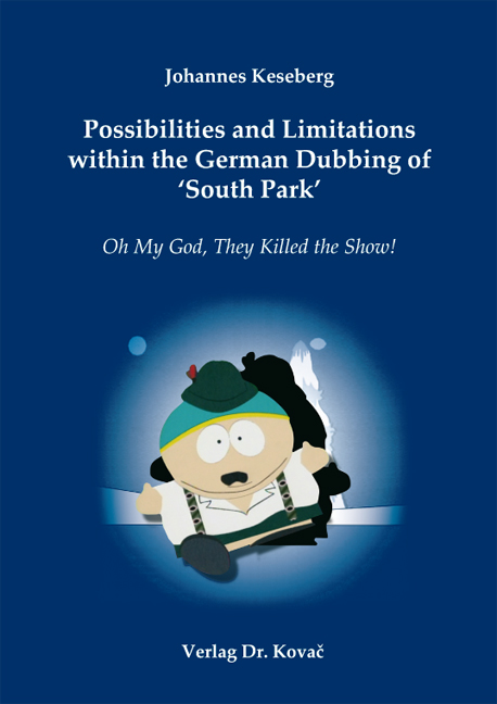 Cover: Possibilities and Limitations within the German Dubbing of 'South Park'