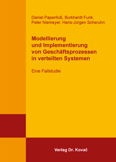 Cover: Modellierung und Implementierung von Geschäftsprozessen in verteilten Systemen