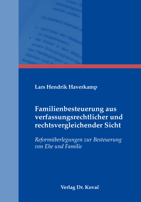 Cover: Familienbesteuerung aus verfassungsrechtlicher und rechtsvergleichender Sicht