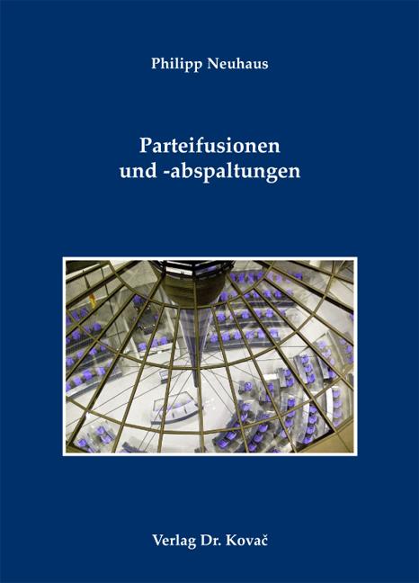 Cover: Parteifusionen und -abspaltungen