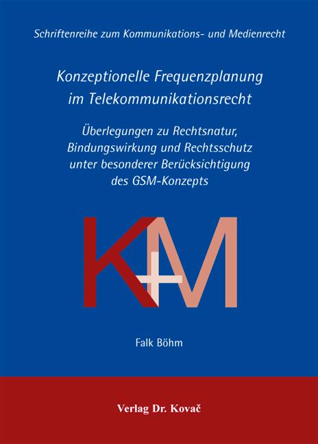 Cover: Konzeptionelle Frequenzplanung im Telekommunikationsrecht