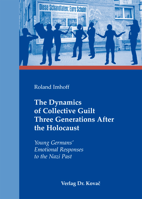 Cover: The Dynamics of Collective Guilt ThreeGenerations after the Holocaust
