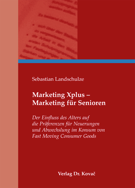 Cover: Marketing Xplus – Marketing für Senioren