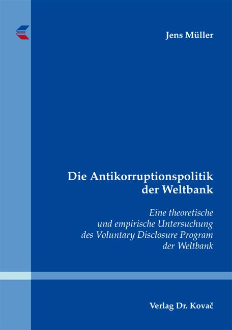 Cover: Die Antikorruptionspolitik der Weltbank