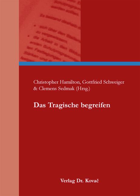 Cover: Das Tragische begreifen