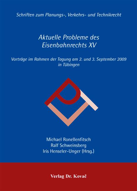 Cover: Aktuelle Probleme des Eisenbahnrechts XV