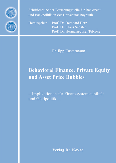 Cover: Behavioral Finance, Private Equity und Asset Price Bubbles