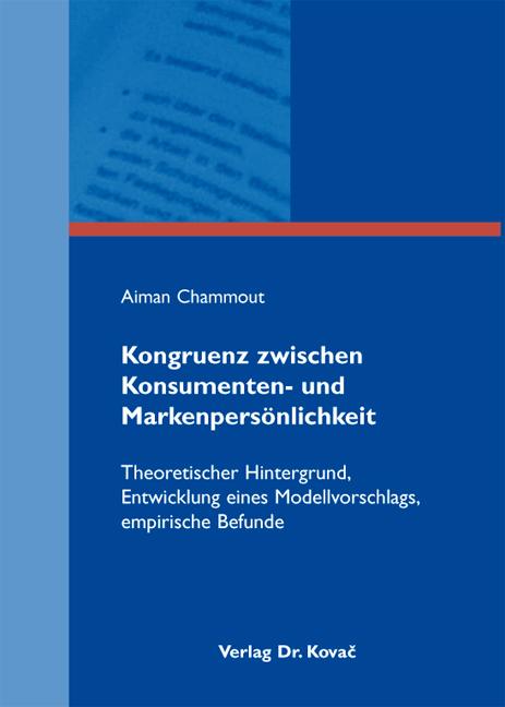 Cover: Kongruenz zwischen Konsumenten- und Markenpersönlichkeit