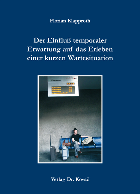 Cover: Der Einfluß temporaler Erwartung auf das Erleben einer kurzen Wartesituation