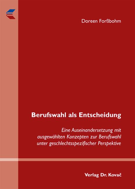 Cover: Berufswahl als Entscheidung