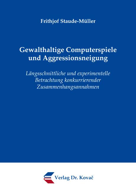 Cover: Gewalthaltige Computerspiele und Aggressionsneigung