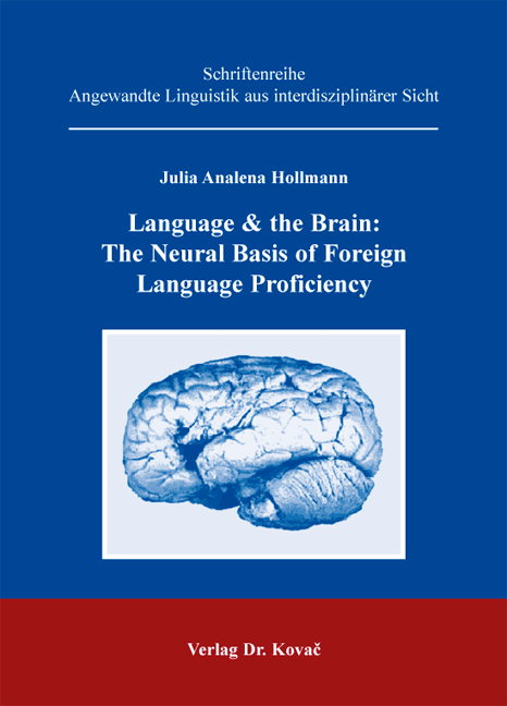Cover: Language & the Brain: The Neural Basis of Foreign Language Proficiency