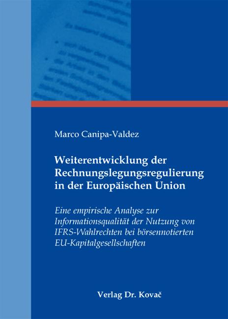 Cover: Weiterentwicklung der Rechnungslegungsregulierung in der Europäischen Union
