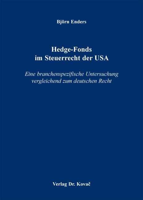Cover: Hedge-Fonds im Steuerrecht der USA