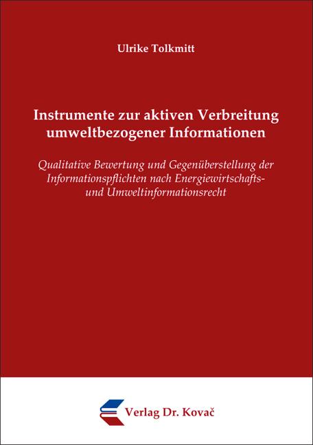 Cover: Instrumente zur aktiven Verbreitung umweltbezogener Informationen