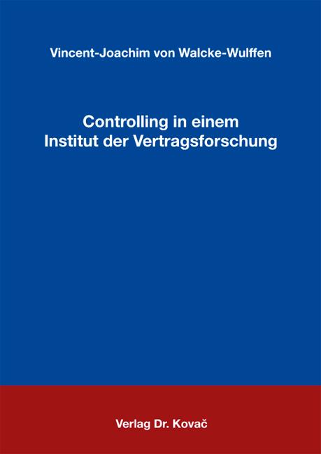 Cover: Controlling in einem Institut der Vertragsforschung