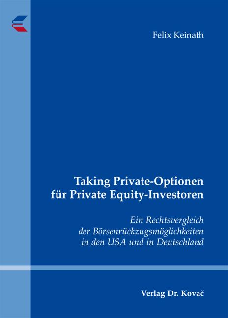 Cover: Taking Private-Optionen für Private Equity-Investoren
