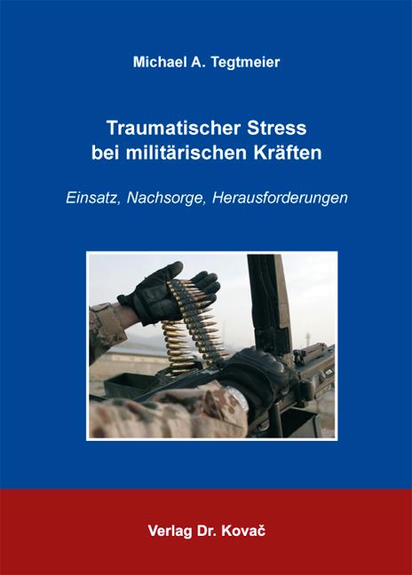 Cover: Traumatischer Stress bei militärischen Kräften