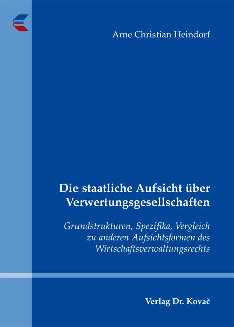 Cover: Die staatliche Aufsicht über Verwertungsgesellschaften
