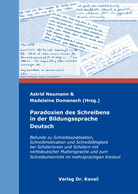 Cover: Paradoxien des Schreibens in der Bildungssprache Deutsch