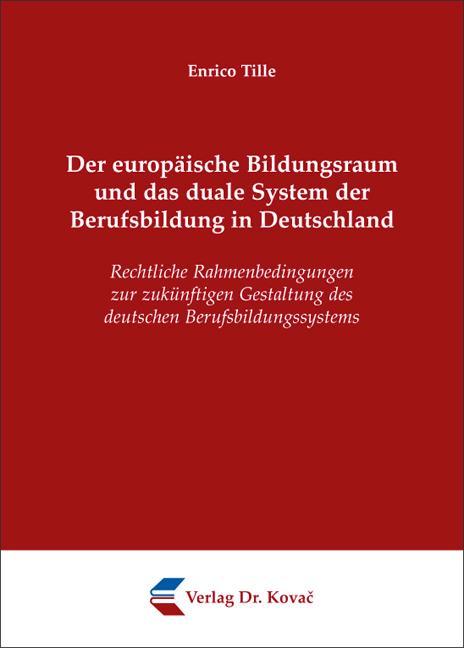 Cover: Der europäische Bildungsraum und das duale System der Berufsbildung in Deutschland