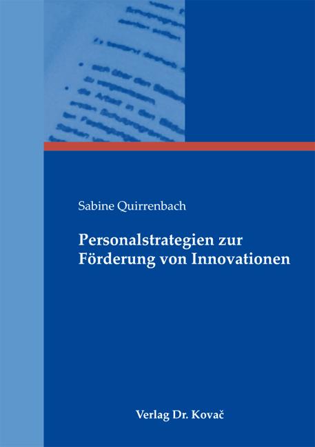 Cover: Personalstrategien zur Förderung von Innovationen
