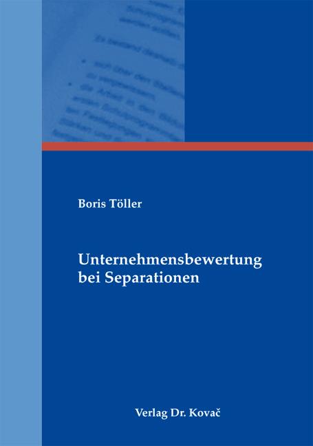 Cover: Unternehmensbewertung bei Separationen