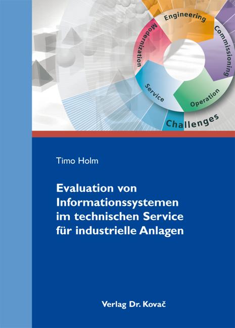 Cover: Evaluation von Informationssystemen im technischen Service für industrielle Anlagen