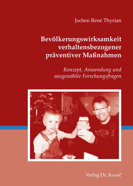 Cover: Bevölkerungswirksamkeit verhaltensbezogener präventiver Maßnahmen