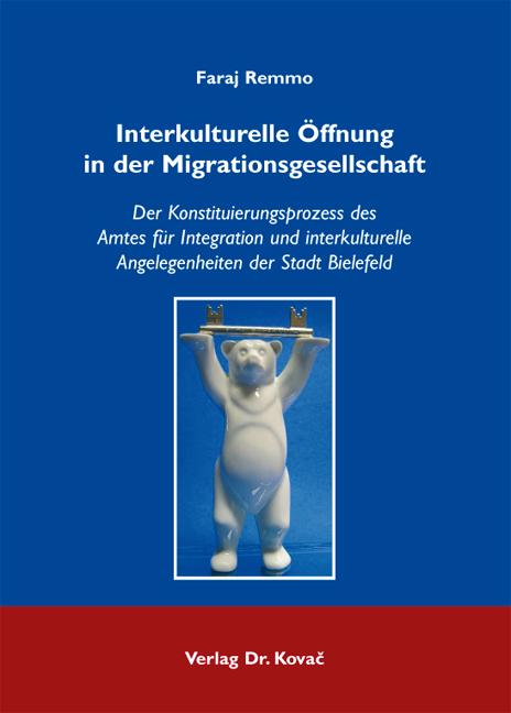 Cover: Interkulturelle Öffnung in der Migrationsgesellschaft