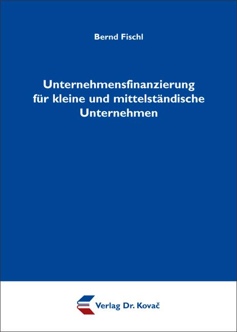 Cover: Unternehmensfinanzierung für kleine und mittelständische Unternehmen
