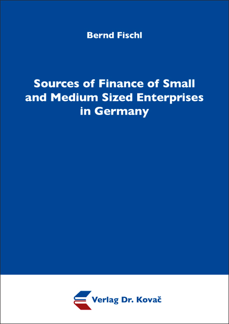Cover: Sources of Finance of Small and Medium Sized Enterprises in Germany