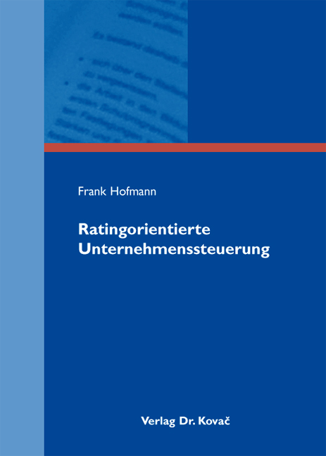 Cover: Ratingorientierte Unternehmenssteuerung