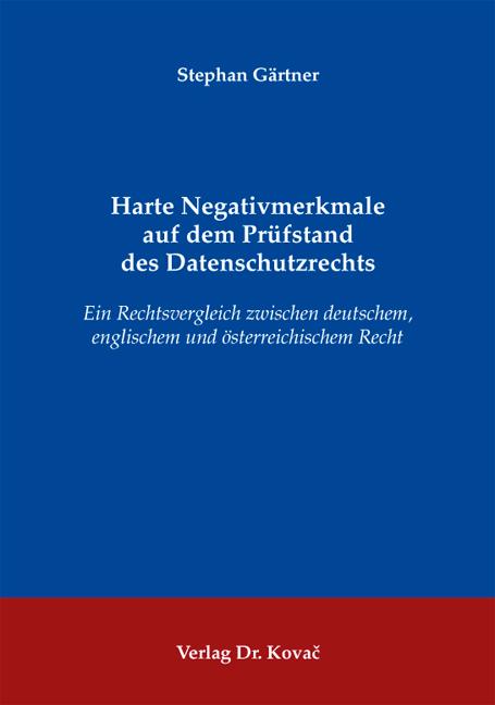 Cover: Harte Negativmerkmale auf dem Prüfstand des Datenschutzrechts