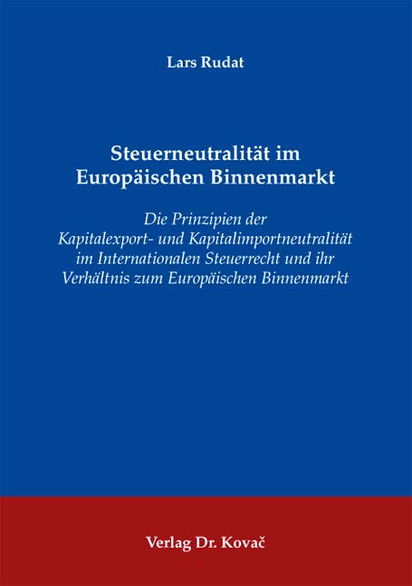 Cover: Steuerneutralität im Europäischen Binnenmarkt