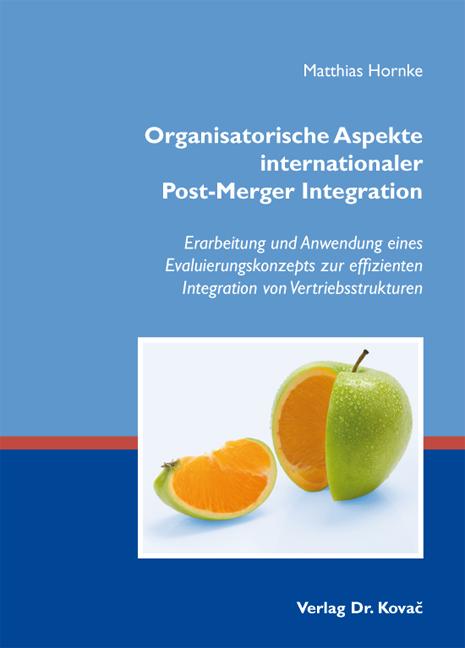 Cover: Organisatorische Aspekte internationaler Post-Merger Integration