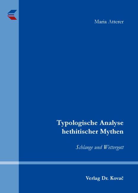Cover: Typologische Analyse hethitischer Mythen