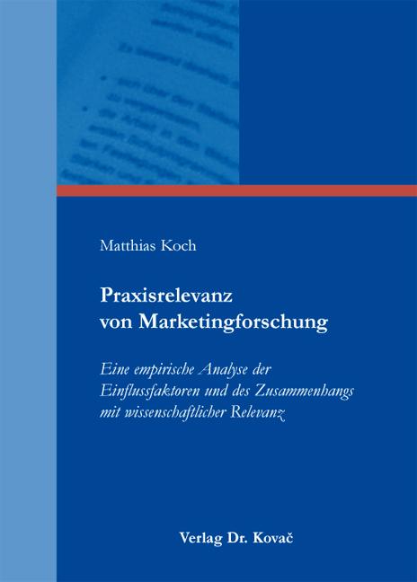 Cover: Praxisrelevanz von Marketingforschung