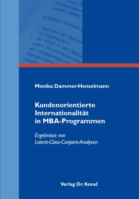Cover: Kundenorientierte Internationalität in MBA-Programmen