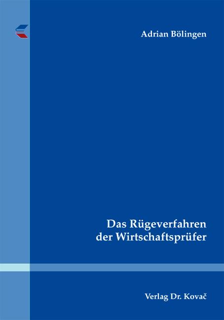 Cover: Das Rügeverfahren der Wirtschaftsprüfer